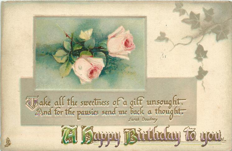 A HAPPY BIRTHDAY TO YOU inset  pink roses