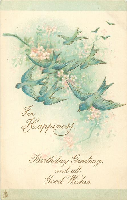 BIRTHDAY GREETINGS AND ALL GOOD WISHES  blue birds