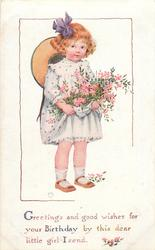 GREETINGS AND GOOD WISHES FOR YOUR BIRTHDAY BY THIS DEAR LITTLE GIRL I SEND  girl with many flowers held in her dress