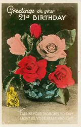 GREETINGS ON YOUR 21ST. BIRTHDAY roses in deep blue vase, small gilt budda front left