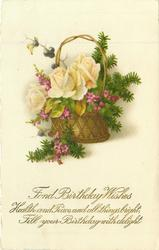 FOND BIRTHDAY WISHES  cream roses, violets & evergreen