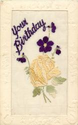 YOUR BIRTHDAY  large insert, gold rose & violets