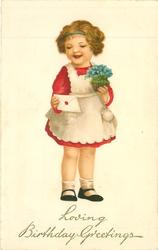LOVING BIRTHDAY GREETINGS  girl dressed in red with white pinafore, looks at letter, holding pot of blue forget-me-nots