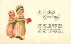 BIRTHDAY GREETINGS  two children with flowers & letters
