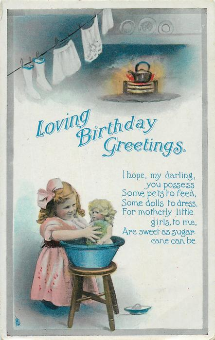 LOVING BIRTHDAY GREETINGS  girl baths doll