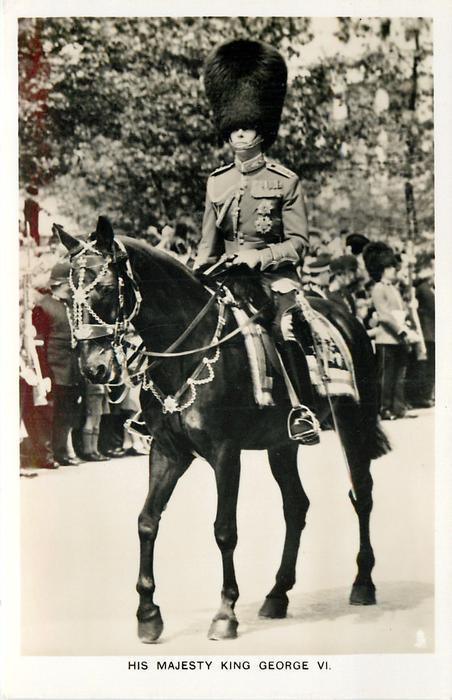 HIS MAJESTY KING GEORGE VI  on horseback