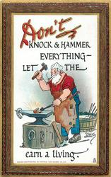 DON'T KNOCK & HAMMER EVERYTHING- LET THE blacksmith EARN A LIVING