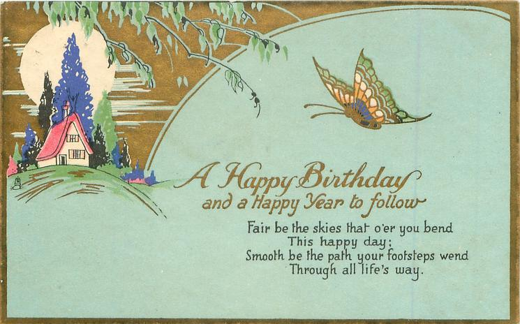 A HAPPY BIRTHDAY AND A HAPPY YEAR TO FOLLOW    house & sun left, butterfly