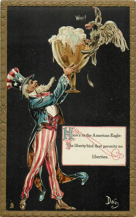 HERE'S TO THE AMERICAN EAGLE: THE LIBERTY BIRD THAT PERMITS NO LIBERTIES  Uncle Sam