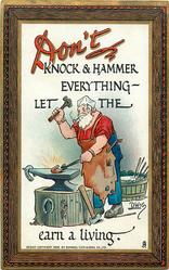 DON'T KNOCK & HAMMER EVERYHTING- LET THE blacksmith EARN A LIVING