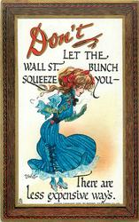 DON'T LET THE WALL ST. BUNCH SQUEEZE YOU- THERE ARE LESS EXPENSIVE WAYS  girl