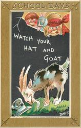 WATCH YOUR HAT AND GOAT