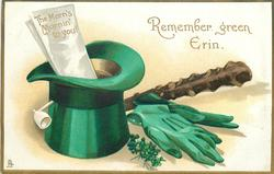 REMEMBER GREEN ERIN, THE MORN'S MORNIN' TO YOU!  on paper in green hat
