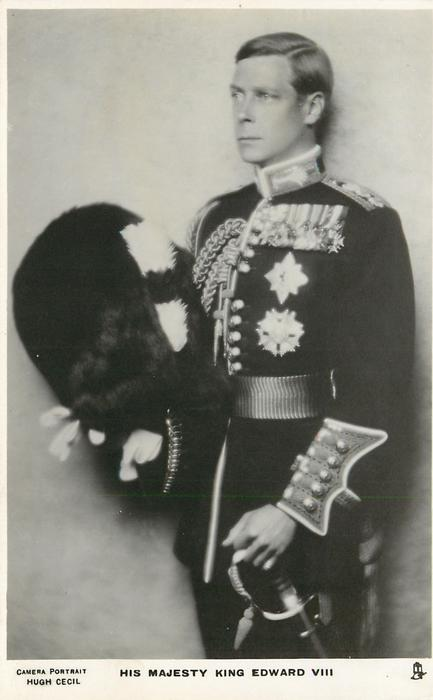 H.R.H. THE DUKE OF WINDSOR or HIS MAJESTY KING EDWARD VIII  busby in right hand, left on sword hilt, facing left