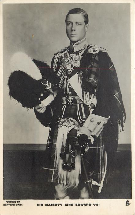 HIS MAJESTY KING EDWARD VIII  standing with busby in right hand facing front