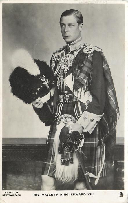 HIS MAJESTY KING EDWARD VIII  standing with busby in right hand looking left