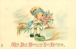 WITH BEST WISHES FOR YOUR BIRTHDAY  girl sits on bench with armful of flowers