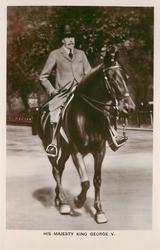 HIS MAJESTY KING GEORGE V  on horseback riding forward right