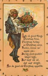 LOTS OB GOOD THINGS CHRISTMAS TIME   black waiter carries pudding