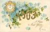 A HAPPY NEW YEAR  gilt 1903, clock & forget-me-nots