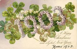 A HAPPY CHRISTMAS AND A GLAD NEW YEAR 1903 in violets, 4 leaf clover behind