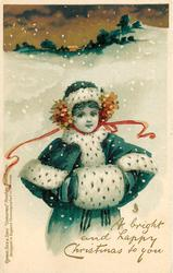 A BRIGHT AND HAPPY CHRISTMAS TO YOU  girl in blue/white outfit, snow scene