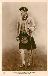 H.R.H. THE PRINCE OF WALES IN HIGHLAND COSTUME