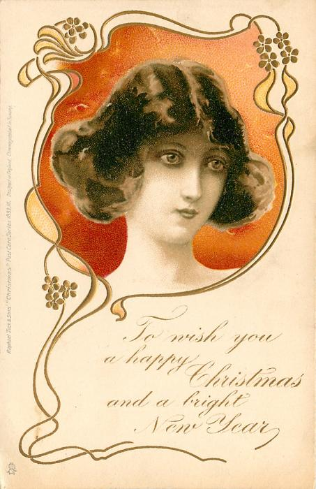 TO WISH YOU A HAPPY CHRISTMAS AND A BRIGHT NEW YEAR  head in orange/red  inset looking right/front