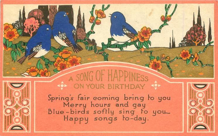 A SONG OF HAPPINESS ON YOUR BIRTHDAY 3 blue-birds perch among flowers
