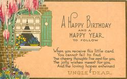 A HAPPY BIRTHDAY AND A HAPPY YEAR TO FOLLOW    UNCLE DEAR  flowers left, cottage window