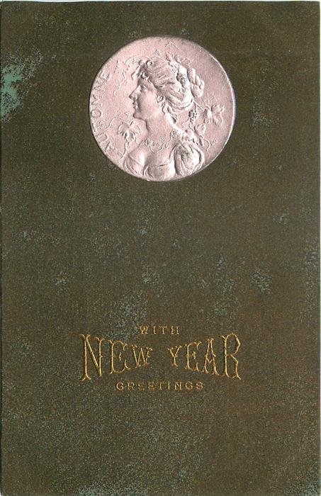 WITH NEW YEAR GREETINGS  silver inset of head & shoulders study of lady, inscribed AUTOMNE, set in plain brown background