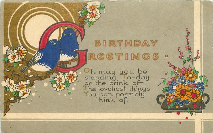 BIRTHDAY GREETINGS illuminated G, blue-birds, flowers & sun
