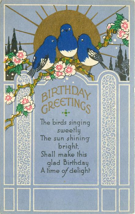 BIRTHDAY GREETINGS  blue-birds, flowers & sun