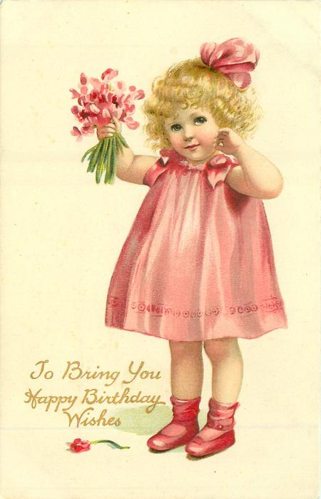 TO BRING YOU HAPPY BIRTHDAY WISHES Girl In Pink Holds Up Bunch Of Cyclamen