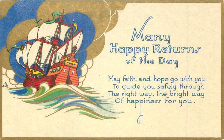 MANY HAPPY RETURNS OF THE DAY  galleon left under gilt/blue clouds