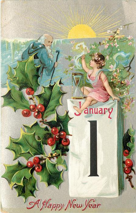 A HAPPY NEW YEAR  sun coming up on father time with cane and girl sitting on a calendar