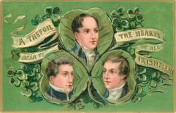 A TREFOIL DEAR TO THE HEARTS OF ALL IRISHMEN  three famous Irishmen