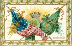 GREETINGS  crossed star & stripes & Irish flags