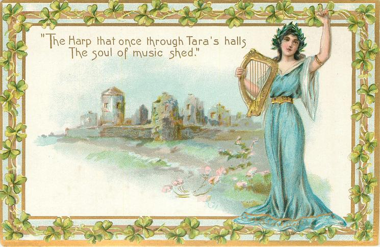 THE HARP THAT ONCE THROUGH TARA'S HALLS THE SOUL OF MUSIC SHED'   girl in blue with harp, castle ruin
