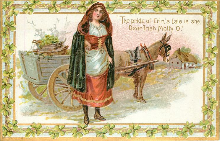 THE PRIDE OF ERIN'S ISLE IS SHE,  DEAR IRISH MOLLY O'  girl & donkey cart