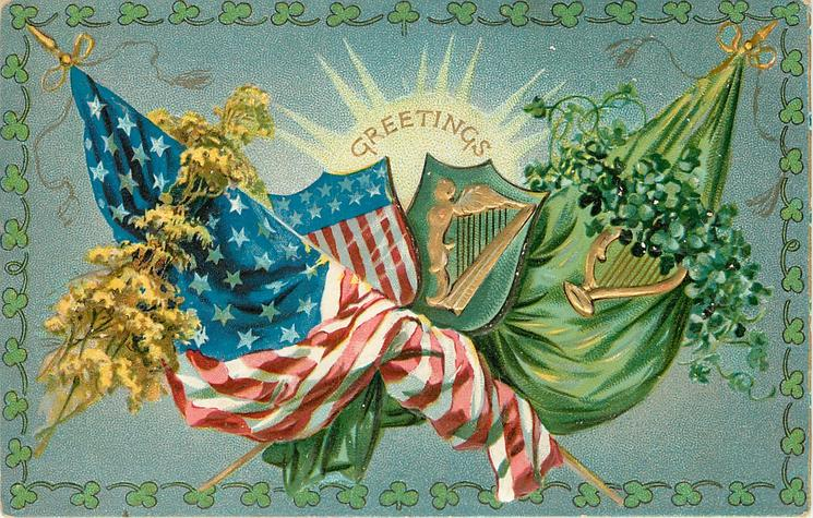 GREETINGS  crossed Star & Stripes & Irish flags SHAMROCKS