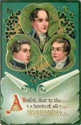 A TREFOIL DEAR TO THE HEARTS OF ALL IRISHMEN  insets of three Irishmen above SHAMROCKS