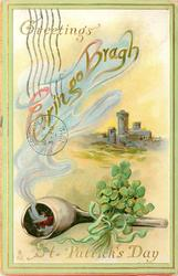 GREETINGS  ERIN GO BRAGH  in smoke from pipe, castle right