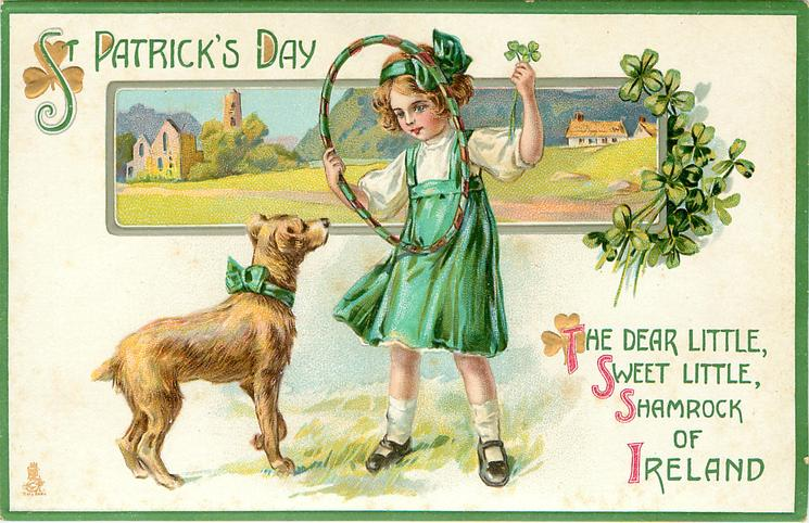 THE DEAR LITTLE, SWEET LITTLE, SHAMROCK OF IRELAND  girl with hoop, dog & rural inset