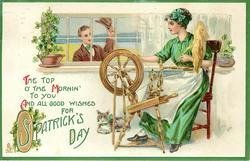 THE TOP O' THE MORNIN' TO YOU AND ALL GOOD WISHES FOR ST. PATRICK'S DAY  girl spinning, young man looks in