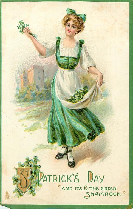 'AND IT'S, O, THE GREEN SHAMROCK  girl with shamrock, distant castle
