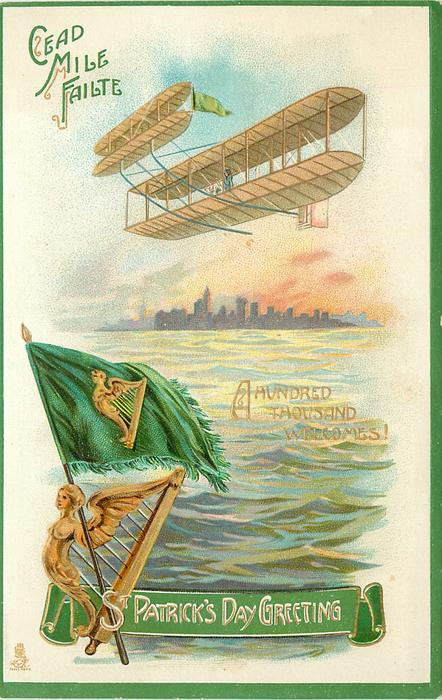 GREETINGS  CEAD MILE FAILTE  early plane, distant new york, flag &,harp sea below