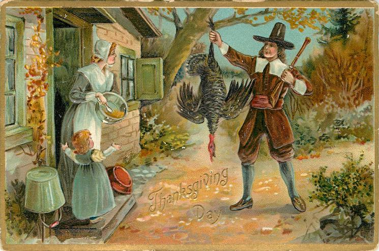 woman and girl at door of cottage with pan in her hand, man holds gun and turkey