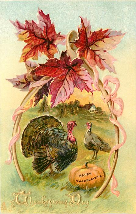 tom & hen turkeys stand by pumpkin with HAPPY THANKSGIVING on it, wishbone & red maple leaves above