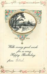 WITH EVERY GOOD WISH FOR A VERY HAPPY BIRTHDAY, FAIR DAYS